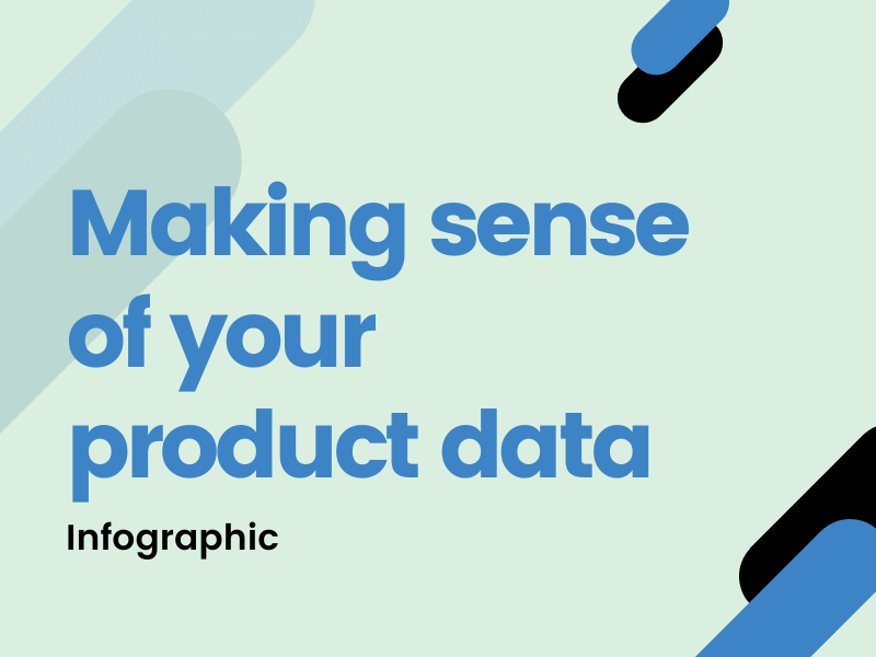 Making sense of your product data infographic