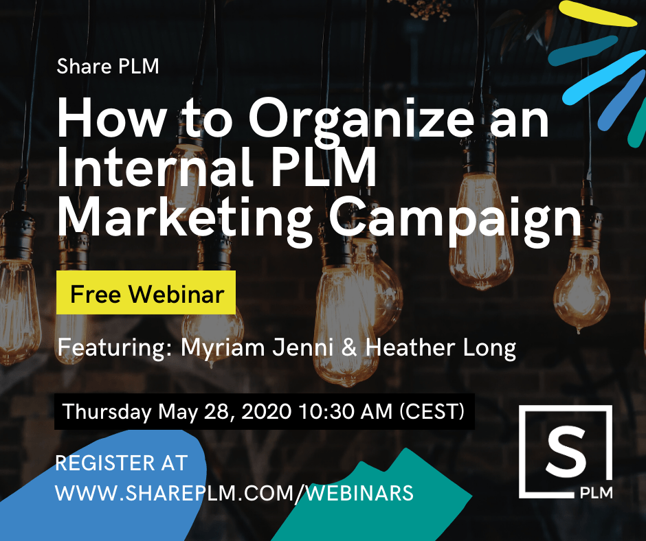 Share PLM webinar how to organize an internal PLM marketing campaign